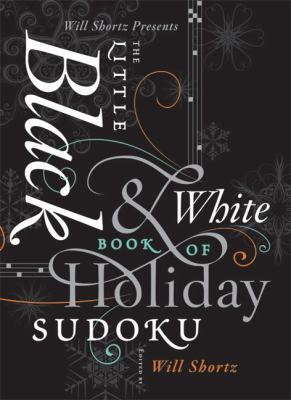 Will Shortz Presents the Little Holiday Bk of Sudoku: Easy to Hard Puzzles 9780312654276