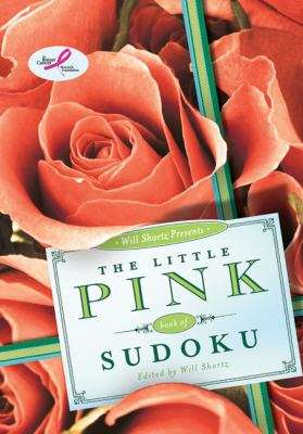Will Shortz Presents the Little Pink Book of Sudoku: Easy to Hard Puzzles 9780312654238
