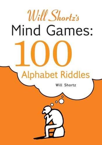 Will Shortz's Mind Games: 100 Alphabet Riddles 9780312382735