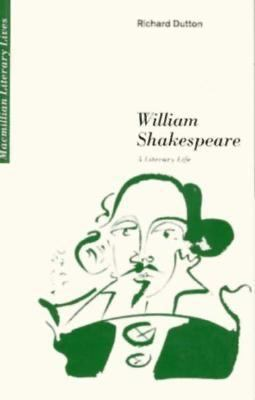 William Shakespeare: A Literary Life 9780312123574