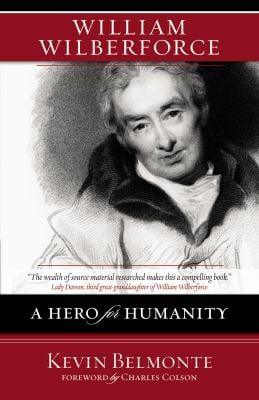 William Wilberforce: A Hero for Humanity 9780310274889