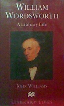 William Wordsworth: A Literary Life 9780312158644