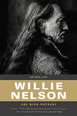 Willie Nelson: An Epic Life 9780316030236