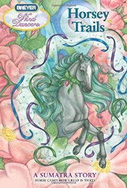 Horsey Trails: A Sumatra Story 9780312605445
