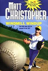 Windmill Windup: The #1 Sports Series for Kids 984231