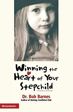 Winning the Heart of Your Stepchild 9780310218043