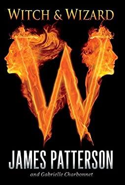 Witch & Wizard 9780316036245