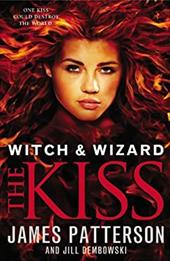 Witch & Wizard: The Kiss