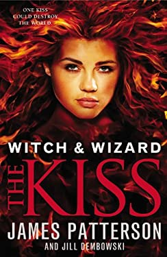 Witch & Wizard: The Kiss 9780316101912
