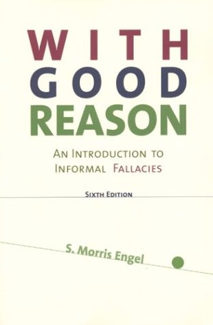 With Good Reason: An Introduction to Informal Fallacies 9780312157586
