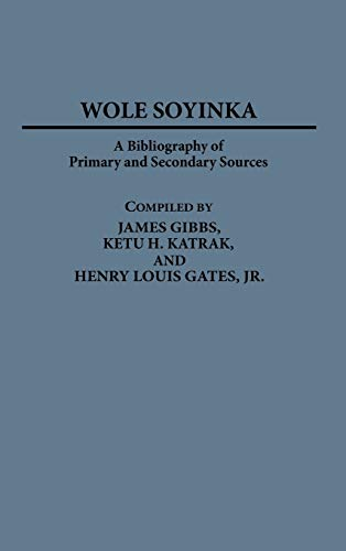 Wole Soyinka: A Bibliography of Primary and Secondary Sources