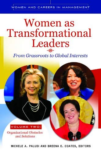 Women as Transformational Leaders 2 Volume Set: From Grassroots to Global Interests 9780313386527