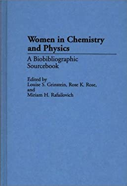 Women in Chemistry and Physics: A Biobibliographic Sourcebook 9780313273827