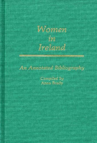 Women in Ireland: An Annotated Bibliography 9780313244865