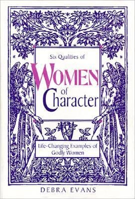 Women of Character: Life-Changing Examples of Godly Women 9780310219217