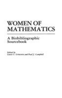 Women of Mathematics: A Bio-Bibliographic Sourcebook 9780313248498