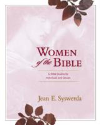 Women of the Bible: 52 Bible Studies for Individuals and Groups 9780310244929