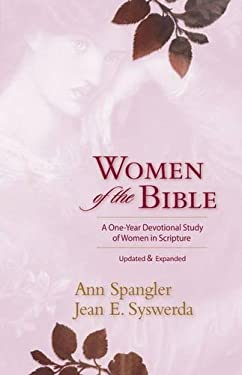 Women of the Bible: A One-Year Devotional Study of Women in Scripture 9780310326007