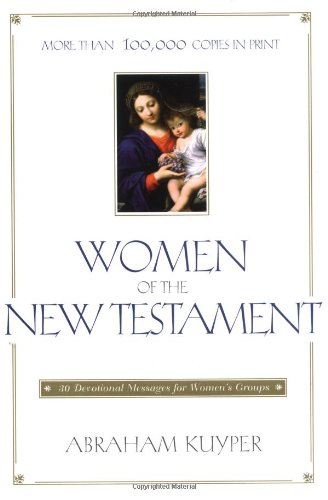 Women of the New Testament: 30 Devotional Messages for Women's Groups