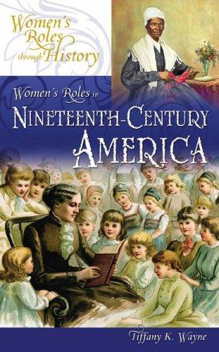 Women's Roles in Nineteenth-Century America 9780313335471