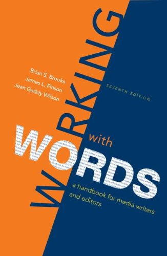 Working with Words: A Handbook for Media Writers and Editors 9780312560799