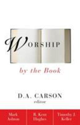 Worship by the Book 9780310216254