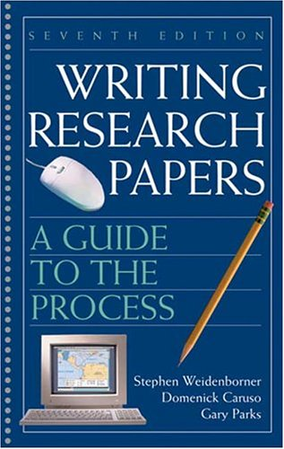 Writing Research Papers 7e: A Guide to the Process 9780312414436