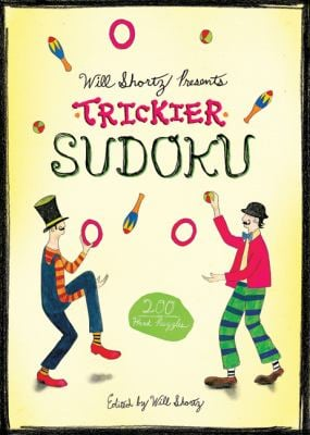 Will Shortz Presents Trickier Sudoku: 200 Hard Puzzles 9780312588397