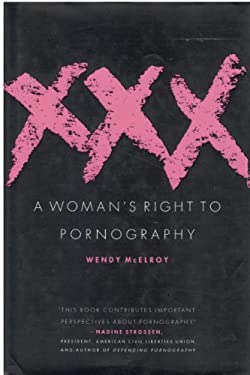 XXX: A Woman's Right to Pornography 9780312136260