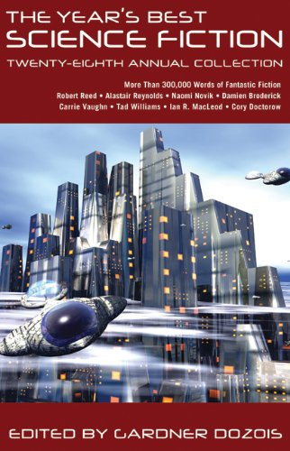 The Year's Best Science Fiction: Twenty-Eighth Annual Collection 9780312569501