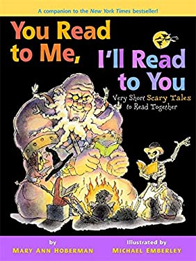 You Read to Me, I'll Read to You: Very Short Scary Tales to Read Together 9780316017336