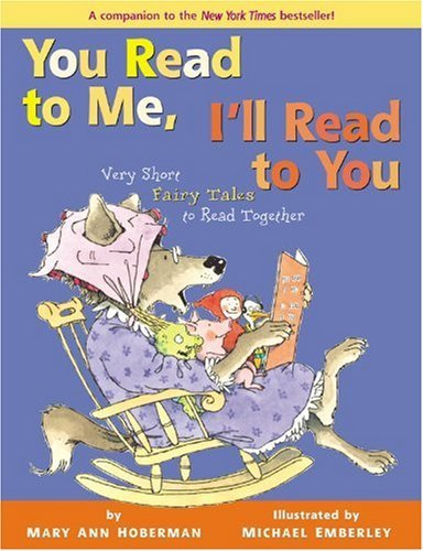 You Read to Me, I'll Read to You: Very Short Fairy Tales to Read Together 9780316146111