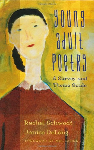 Young Adult Poetry: A Survey and Theme Guide 9780313313363
