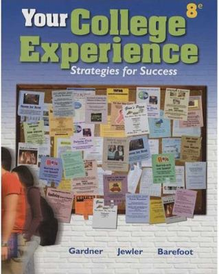 Your College Experience: Strategies for Success 9780312683382