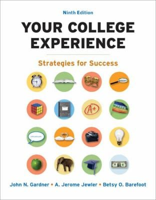 Your College Experience: Strategies for Success 9780312687748