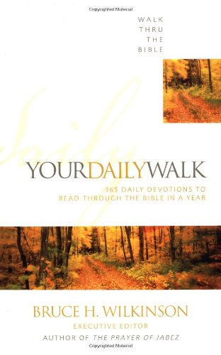 Your Daily Walk: 365 Daily Devotions to Read Through the Bible in a Year 9780310536512