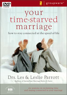 Your Time-Starved Marriage: How to Stay Connected at the Speed of Life 9780310271031