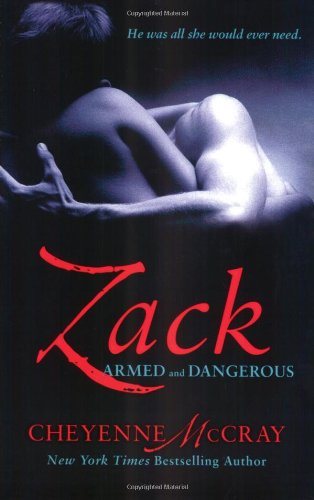 Zack: Armed and Dangerous 9780312386719