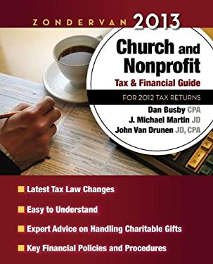 Zondervan 2013 Church and Nonprofit Tax and Financial Guide: For 2012 Tax Returns 9780310492320