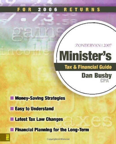 Zondervan Minister's Tax & Financial Guide: For 2006 Returns 9780310262176