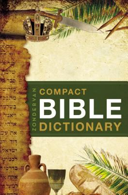 Zondervan's Compact Bible Dictionary 9780310489818