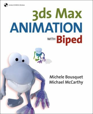 3ds Max Animation with Biped [With CD-ROM] 9780321375728