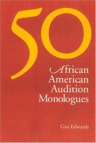 50 African American Audition Monologues 9780325004570