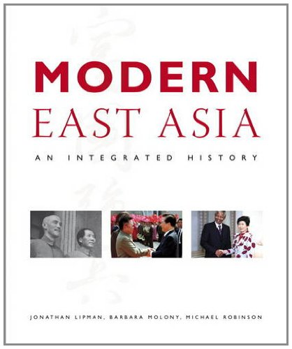 Modern East Asia: An Integrated History 9780321234902