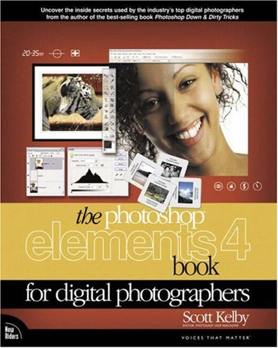 The Photoshop Elements 4 Book for Digital Photographers 9780321384836