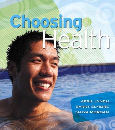 Choosing Health 9780321516183