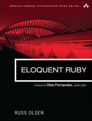 Eloquent Ruby 9780321584106