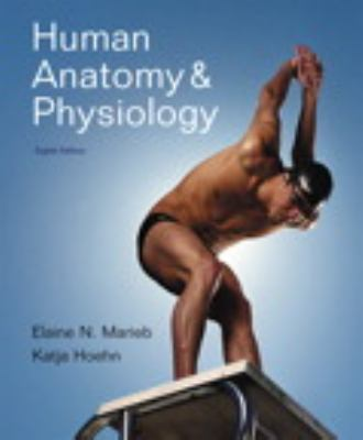 Human Anatomy & Physiology [With Interactive Physiology 10-System Suite and Paperback Book and Access Code] 9780321694157