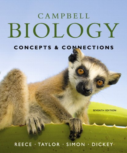 Campbell Biology: Concepts & Connections - 7th Edition
