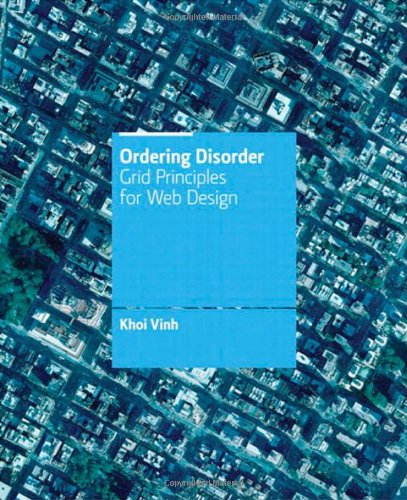Ordering Disorder: Grid Principles for Web Design 9780321703538